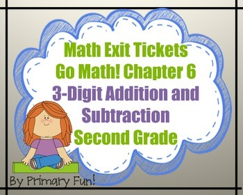 Math Exit Tickets-Grade 2-Go Math!:3-digit Addition & Subtraction-Chapter 6