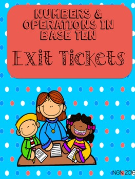 Math Exit Tickets - Numbers and Operations in Base Ten
