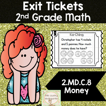 Math Exit Tickets: Second Grade Money 2.MD.C.8