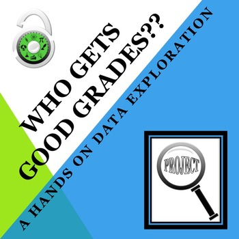 Math Exploration Project: Good Grades (Great for Back to School!)