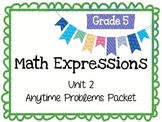 Math Expressions Anytime Problems Grade 5 Unit 2