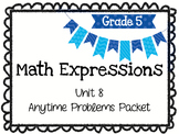Math Expressions Anytime Problems Grade 5 Unit 8