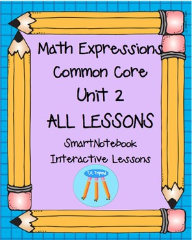Math Expressions First Grade Unit 2