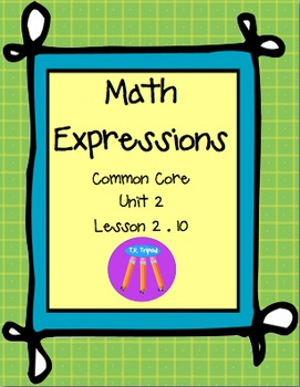 Math Expressions First Grade Unit 2 Lesson 2.10