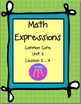 Math Expressions First Grade Unit 2 Lesson 2.4