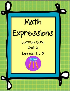 Math Expressions First Grade Unit 2 Lesson 2.5
