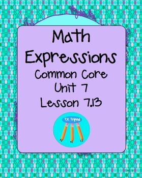 Math Expressions First Grade Unit 7 Lesson 7.13