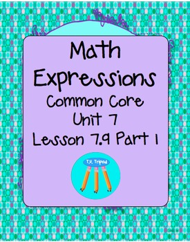 Math Expressions First Grade Unit 7 Lesson 7.9 Part 1