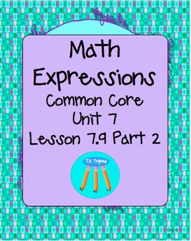 Math Expressions First Grade Unit 7 Lesson 7.9 Part 2