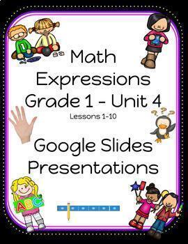 Math Expressions Grade 1 Unit 4 Lessons 1-10 (2018)