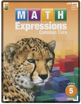 Math Expressions Student Activity Book, Volume 1 (Hardcover) Grade 5 1st Edition