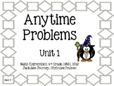 Math Expressions, Unit 1, Grade 4, Anytime Problems, HMH 2013