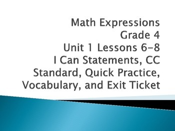 Math Expressions Unit 1 Lesson 6-8 Grade 4