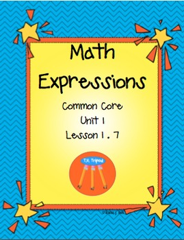 Math Expressions Unit 1First Grade Lesson 1.7