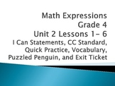 Math Expressions Unit 2 Lesson 1-6 Grade 4