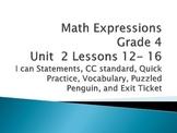 Math Expressions Unit 2 Lessons 12-16 Grade 4