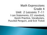 Math Expressions Unit 2 Lessons 7-11 Grade 4
