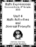 Math Expressions, Unit 4 Math Activities and Journal Promp