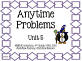 Math Expressions, Unit 5, Grade 4, Anytime Problems, HMH 2013