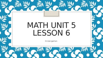 Math Expressions Unit 5 Lessons 6 - 23