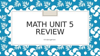 Math Expressions Unit 5 Review Powerpoint