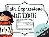 Math Expressions Unit 6 Exit Tickets - 1st Grade