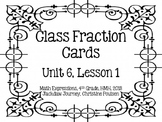 Math Expressions, Unit 6, Lesson 1, Grade 4, Class Fraction Cards, HMH 2013