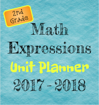 Math Expressions Unit Planner 2017-2018 - editable