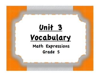 Unit 3 Place Value/Data/Word Problems Vocabulary (Math Expressions, Grade 5)