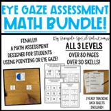 Math Eye Gaze Assessment BUNDLE & SAVE for Special Education + Data Sheets