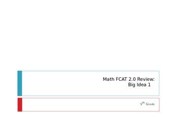 Math FCAT 2.0 Review: Big Idea One