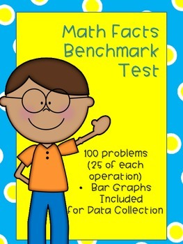 Math Fact Benchmark Test