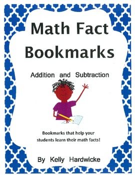 Math Fact Bookmarks- Addition, Subtraction, and Multiplication Facts