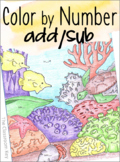 Math Facts Color by Number Addition and Subtraction