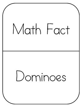 Math Fact Dominoes (1.OA.C6, 2.OA.B2)