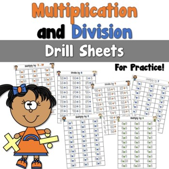 Multiplication and Division Fact Drill Sheets