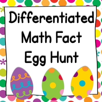 Math Fact Egg Hunt: K-2 Fun!