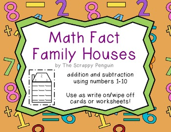 Math Fact Family Houses: Addition and Subtraction (1-10)