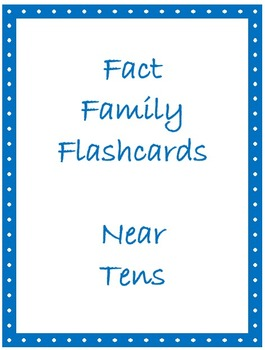 Math Facts Flashcards - Facts Near Ten (Facts of Eleven & Nine)
