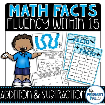 Math Fact Fluency: Addition and Subtraction 11-15
