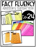 Math Fact Fluency Addition and Subtraction to 24