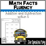 Math Fact Fluency:  Addition and Subtraction within 5