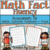 Math Fact Fluency Assessments: Addition, Subtraction, Mult
