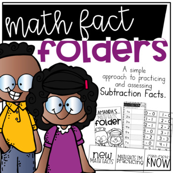 Math Fact Fluency Folder System for Practicing and Assessing Subtraction Facts