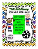 Math Fact Fluency: Soccer Edition