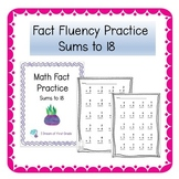 Math Fact Fluency Worksheets - Sums to 18