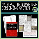 Math Facts Assessment and Math Intervention Screening Tool