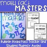 Math Fact Masters- Multiplication Fluency Tracker Bulletin Board