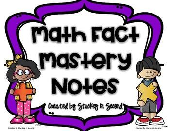 Math Fact Mastery Notes