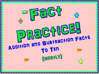 Math Fact Practice: 21 Pages of Addition and Subtraction Facts to 10 (mostly)